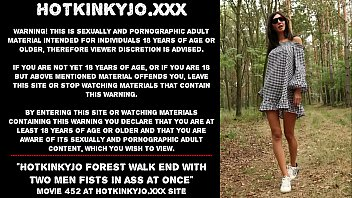 hotkinkyjo forest walk end with two 15 girl sex video men fists in ass at once