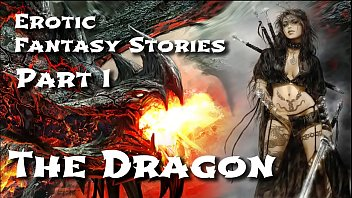 erotic fantasy stories 1 andrasex the dragon